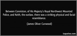More James Oliver Curwood Quotes