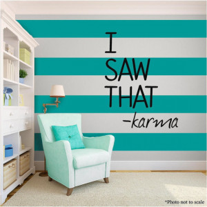 Saw That KARMA love family Vinyl Wall Art quote Home Decor Decal ...