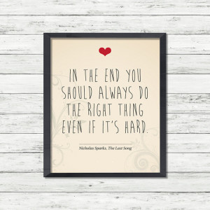 """Printable love quote wall art/decor: """"In the end you should always ..."""