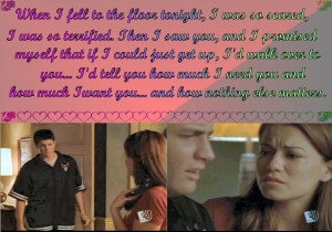Quotes from Season 3 of One Tree Hill including I want you to ...