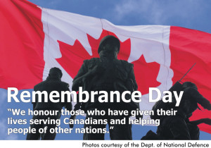 Today is Remembrance Day here in Canada a day where Canadians take ...