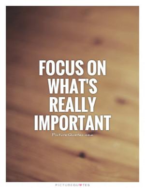 Focus Quotes Goal Quotes Important Quotes Achieving Goals Quotes
