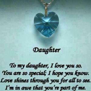 Love My Daughter Quotes And Sayings Daughter quote.