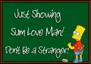 Bart Simpson Showing Love