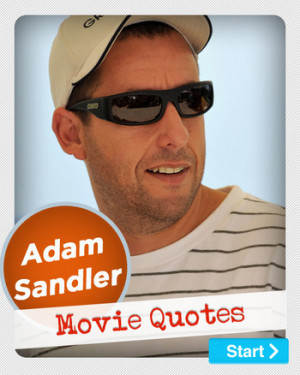 Funny Movie Quotes , The Waterboy Quotes , Adam Sandler Quotes , Adam ...