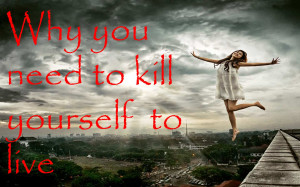 """... voice inside my head would say, """"You should just kill yourself"""