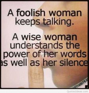 foolish-woman-keeps-talking-inspirational-life-quotes
