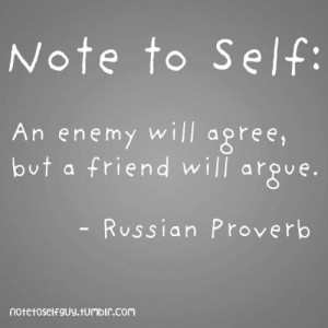 friends and enemies - quote