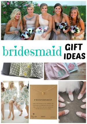 Bridesmaid Gift Ideas.jpg