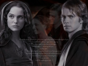 Anakin and Padme Skywalker... I love that quote...