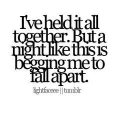 Life Falling Apart Quotes, Inspiration, Life Fall Apartments, My Life ...