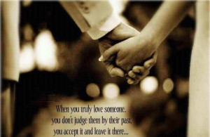 When you truly love someone..