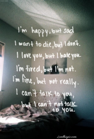 fine, happy, mood, quotes, sad, talk, tired