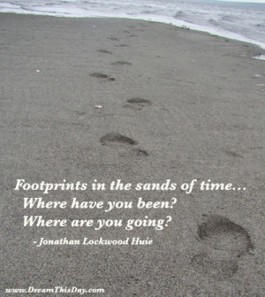 Footprints in the sands of time ...