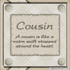 Cousin Quotes for Facebook | Family Cousin Comments, Images, Graphics ...