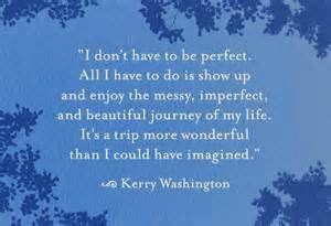 never perfect. always amazing.