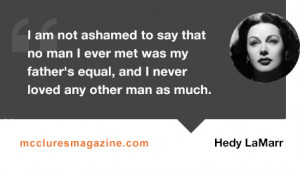 quote-hedy-lamarr-father-love-fathers-day.jpg (427×241)