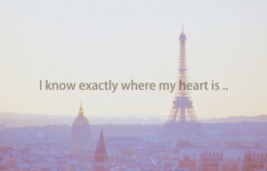 heart, paris, quotes, sad, where, words