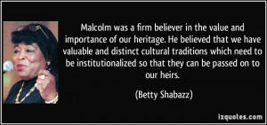 our heritage. He believed that we have valuable and distinct cultural ...