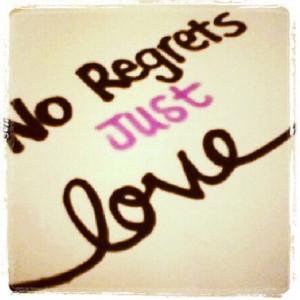 No regrets... Just love