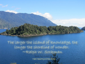 Inspirational quotes for students - The larger the island of knowledge ...
