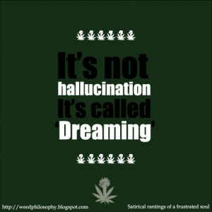 Cool Weed Quotes And Sayings
