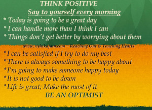 positive say to yourself every morning today is going to be a great ...