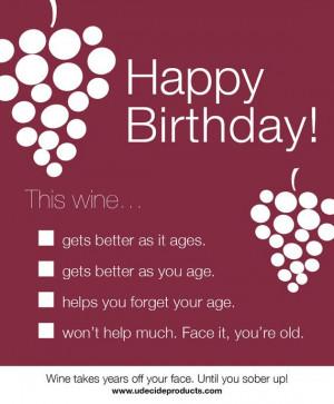 Happy Birthday, Happy Bday, Birthday Quotes, Birthday Wine, Birthday ...