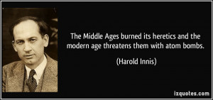 The Middle Ages burned its heretics and the modern age threatens them ...