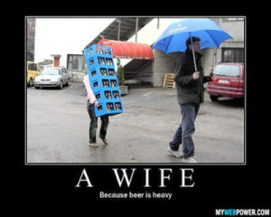 Beer Carrying Wife - Funny Beer