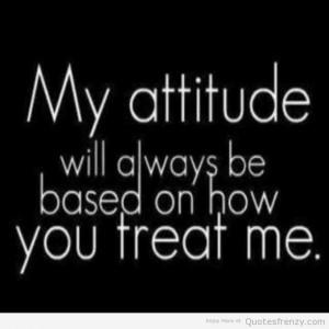 attitude love drama Quotes