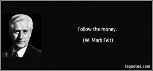 More W. Mark Felt Quotes