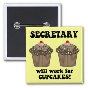 funny secretary buttons