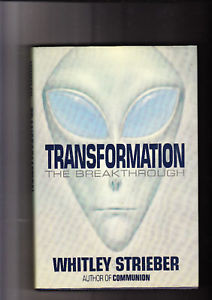 TRANSFORMATION THE BREAK THROUGH WHITLEY STRIEBER
