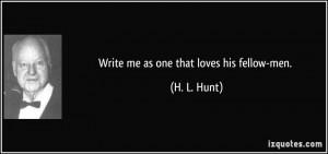 More H. L. Hunt Quotes