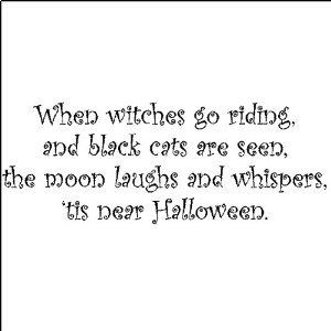 When Witches Go Riding....