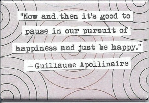 Guillaume Apollinaire Happiness Quote Magnet