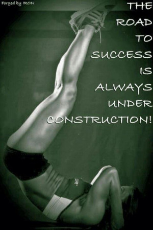 The road to success is always under construction. Picture Quote #2