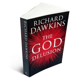 ... Richard Dawkins. In his bestselling book The God Delusion, he writes