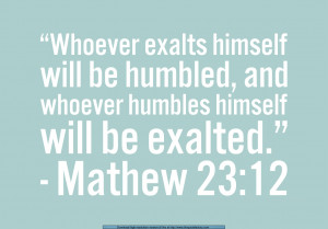bible verses and quotes about staying humble 1 year ago posted in ...