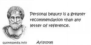 - Quotes About Beauty - Personal beauty is a greater recommendation ...