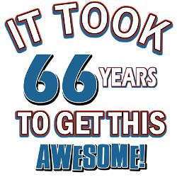 awesome_66_year_old_birthday_design_greeting_cards.jpg?height=250 ...