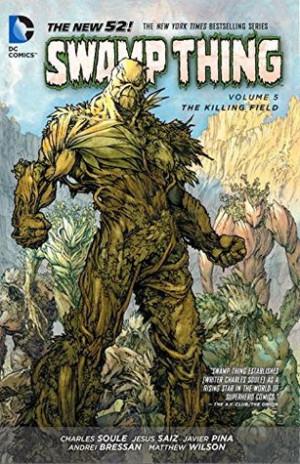 Michael Church's Reviews > Swamp Thing, Vol. 5: The Killing Field