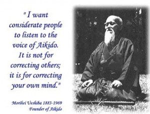 Ueshiba founded this style as part martial art, part philosophy ...