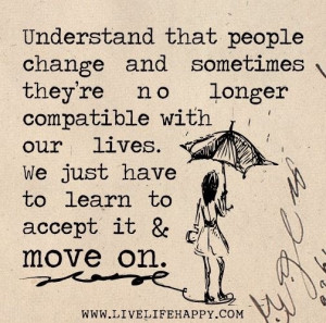 People change... Accept it and move on