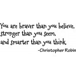 ... you seem, and smarter than you think Christopher Robin Winnie the Pooh