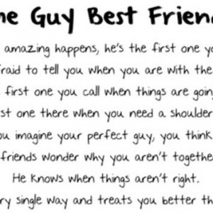 Amazing Guy Quotes Guy best friend quotes