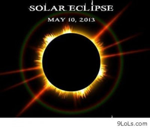 Solar Eclipse - Funny Pictures, Funny Quotes, Funny Videos - 9LoLs.com