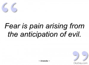 fear is pain arising from the anticipation aristotle