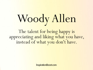 Quotes about Being Happy – Woody Allen